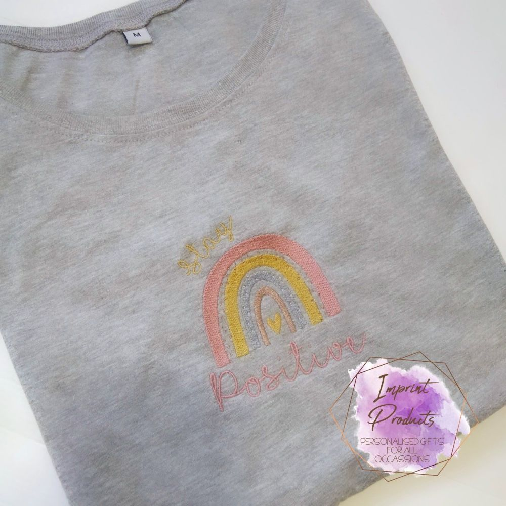 Stay Positive Rainbow Embroidered T-Shirt
