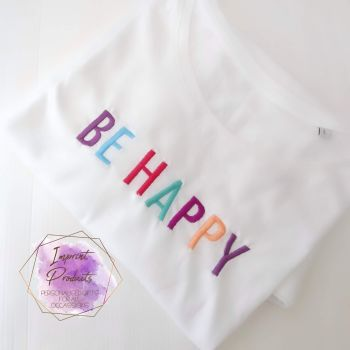 Be Happy Embroidered T-Shirt
