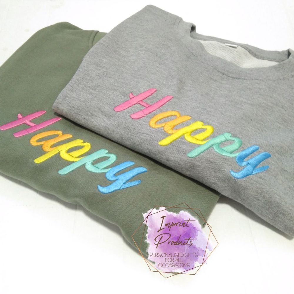 Happy Embroidered Sweatshirt | Happy Slogan Sweater