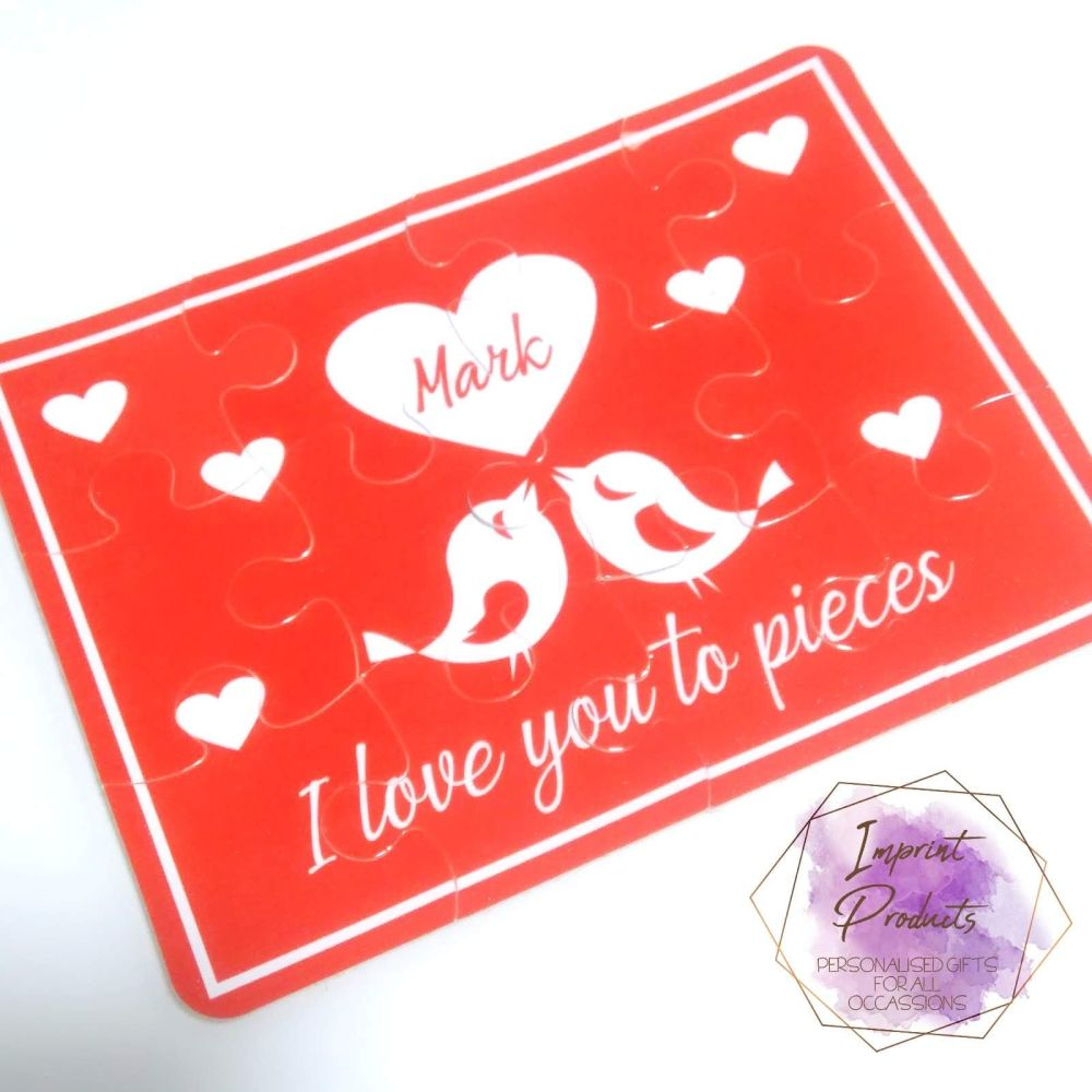Love you to pieces Valentine's Day jigsaw - 12 or 63 pieces