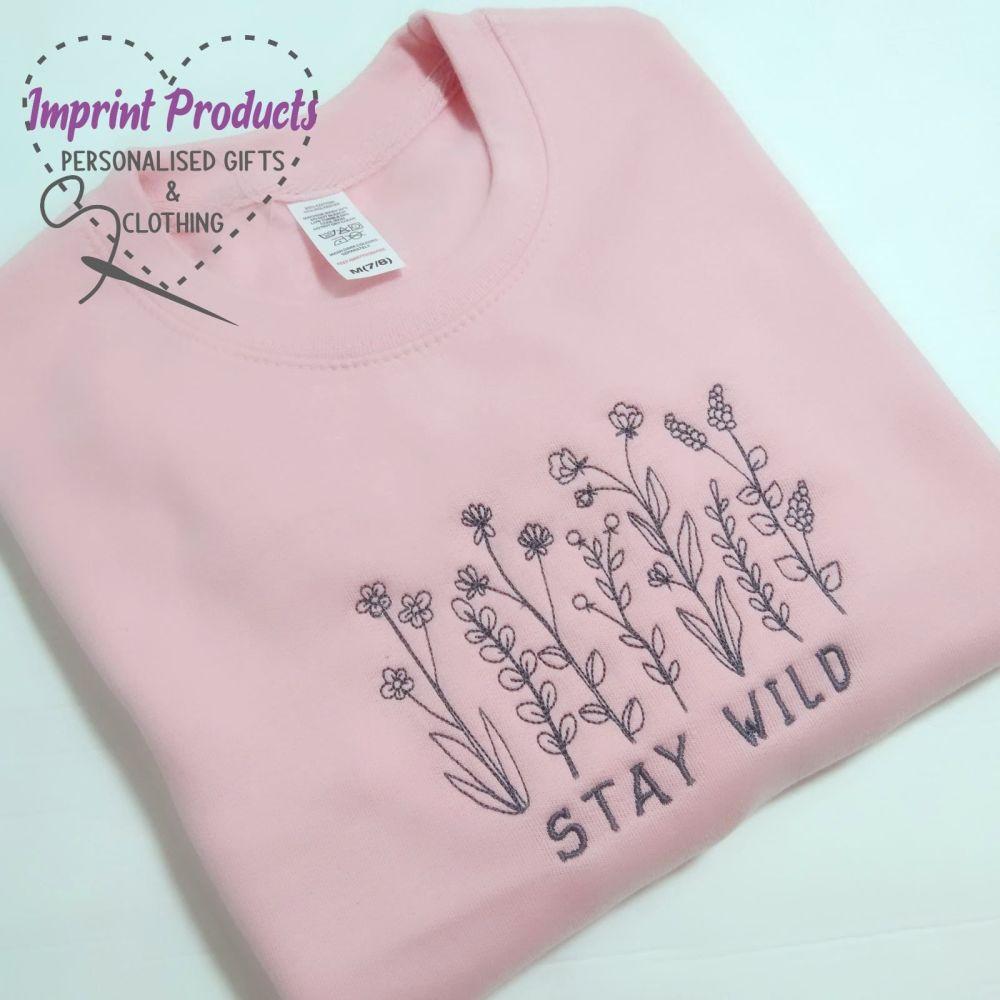 Stay Wild Unisex Children's Sweatshirt