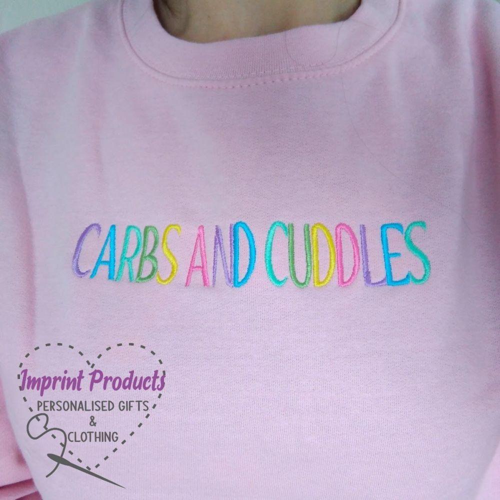 Carbs and Cuddles Sweatshirt or Cowl Hoodie