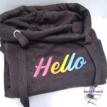 Hello Sweatshirt or Cowl Hoodie
