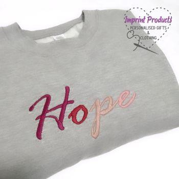 Hope Sweatshirt or Cowl Hoodie