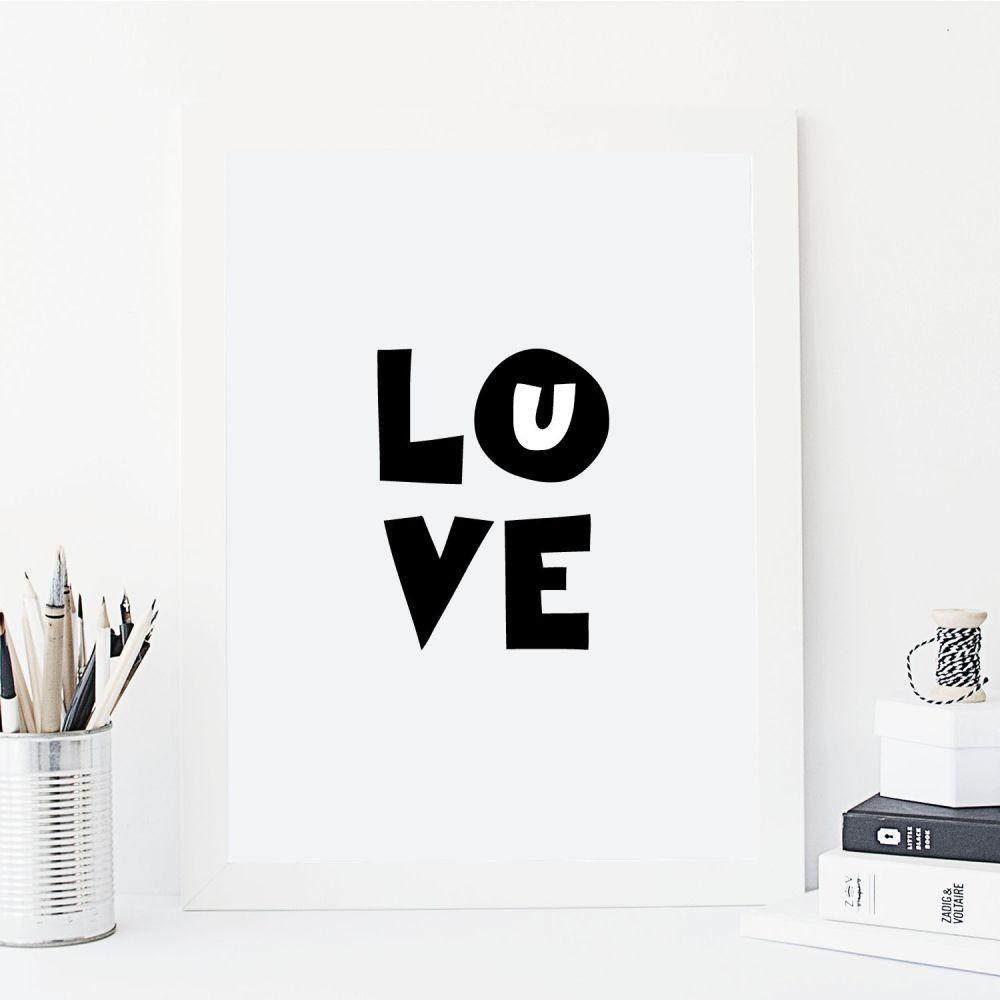 Love you monochrome print