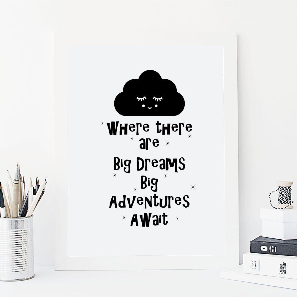 Big Dreams print
