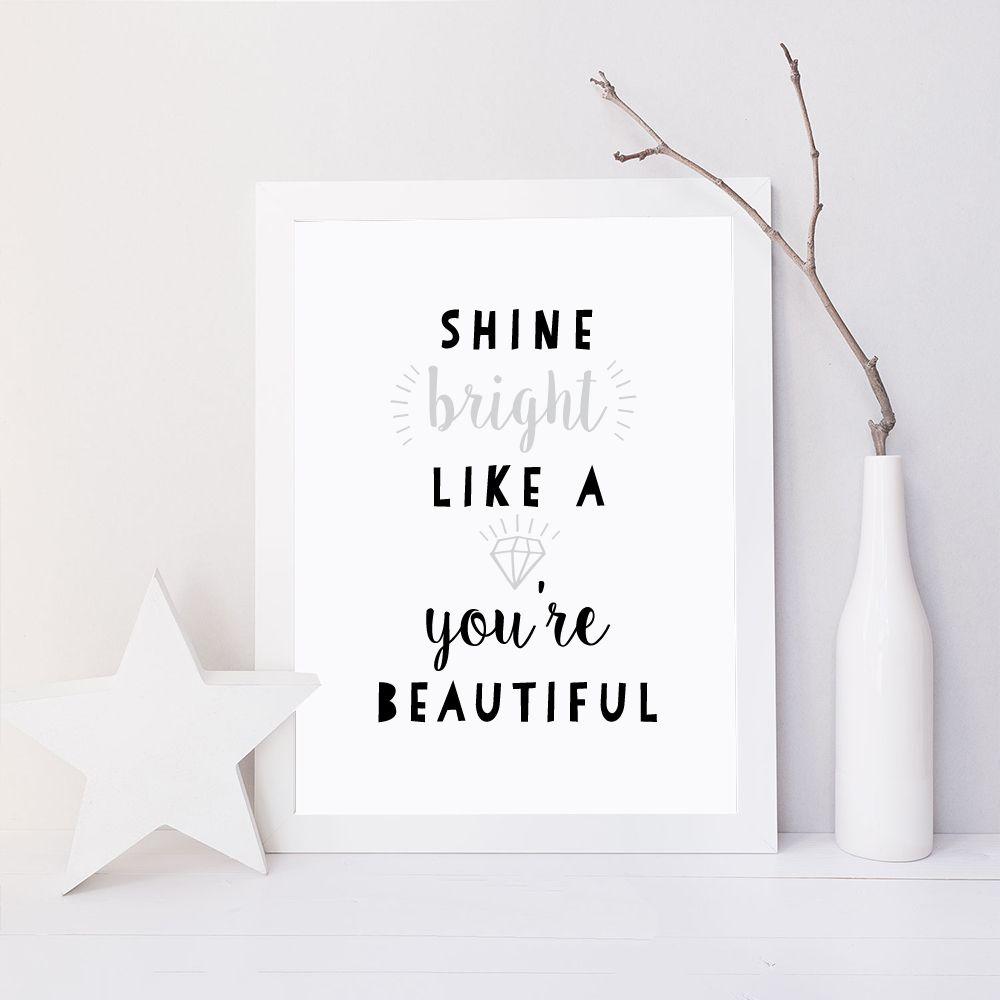 Shine Bright print