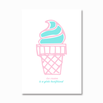 Ice Cream is a girl's best friend print