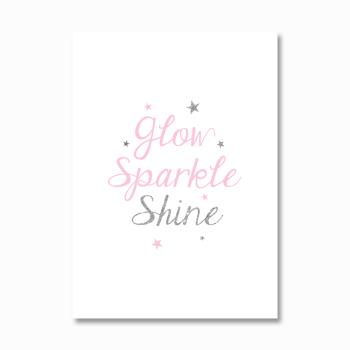 Glow Sparkle Shine print