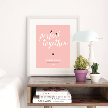 Perfect Together Print