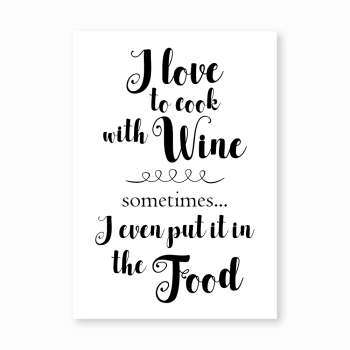 Cook with wine print