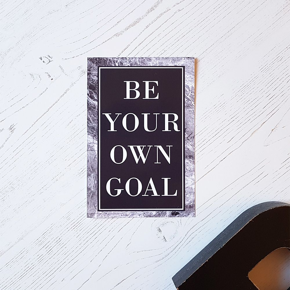 Be your own goal