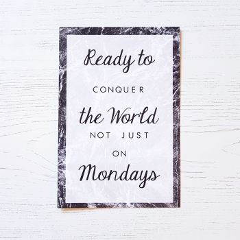 Ready to conquer the world print