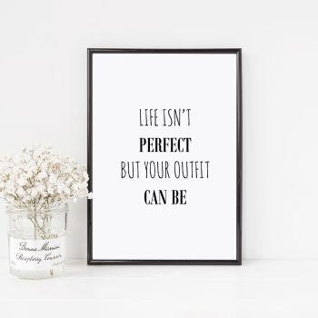 Life isn't perfect Print