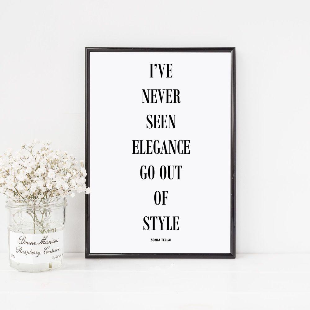 I've never seen elegance Print