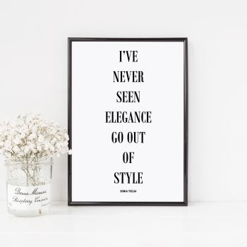 I've never seen elegance Print