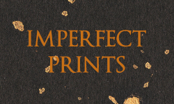 Imperfect Prints
