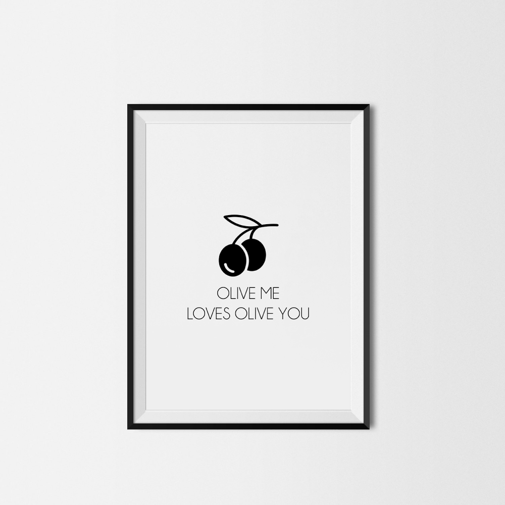 Olive me loves olive you kitchen print