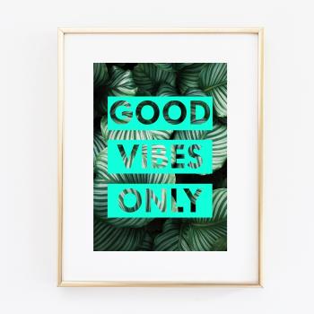 Good Vibes Botanic print