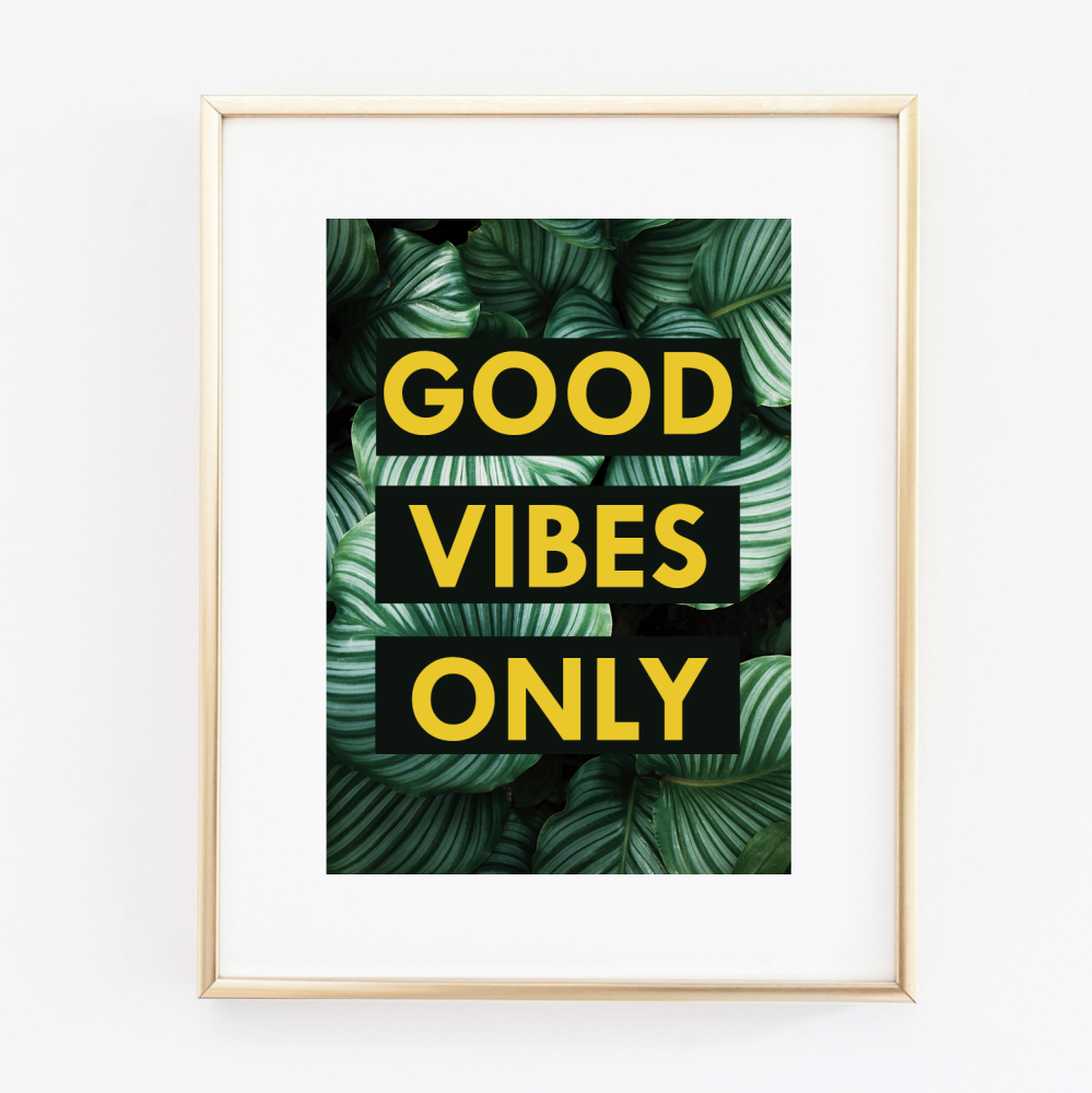 Good Vibes Yellow print