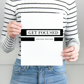 Get Focused Print