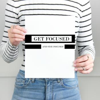 Get Focused Print