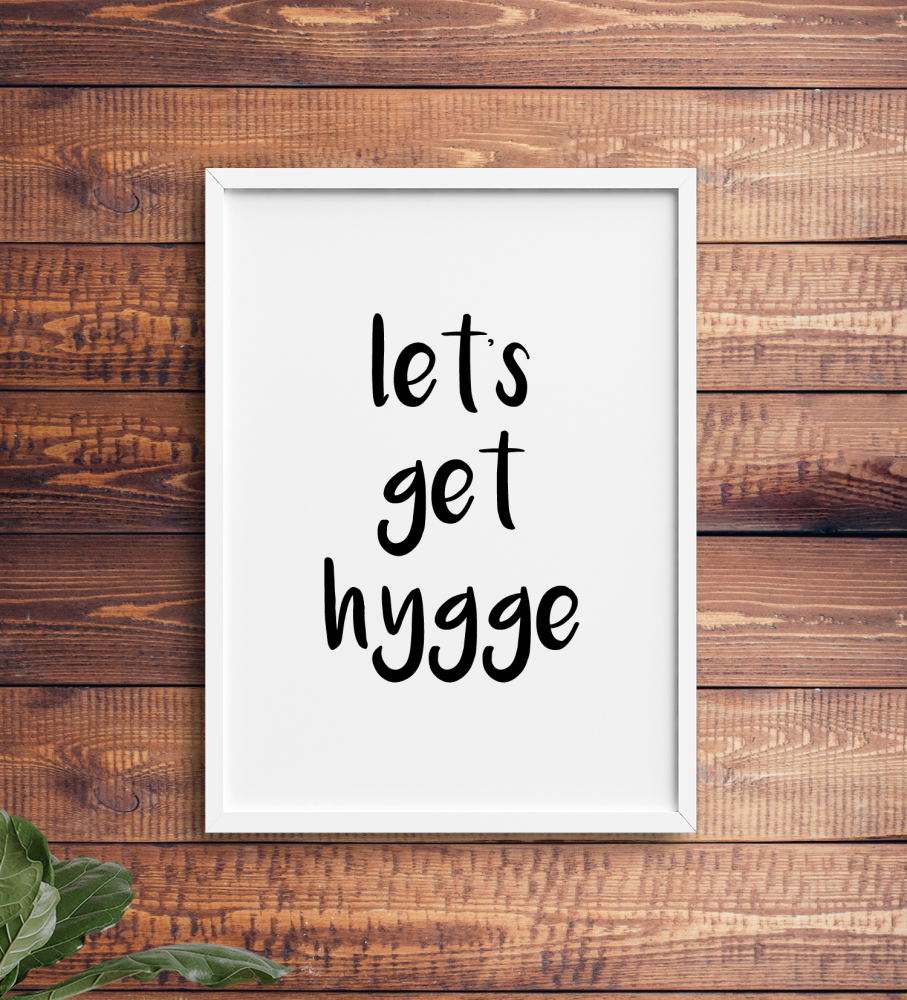 Let's get hygge