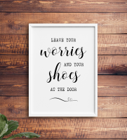 Leave your worries at the door Print
