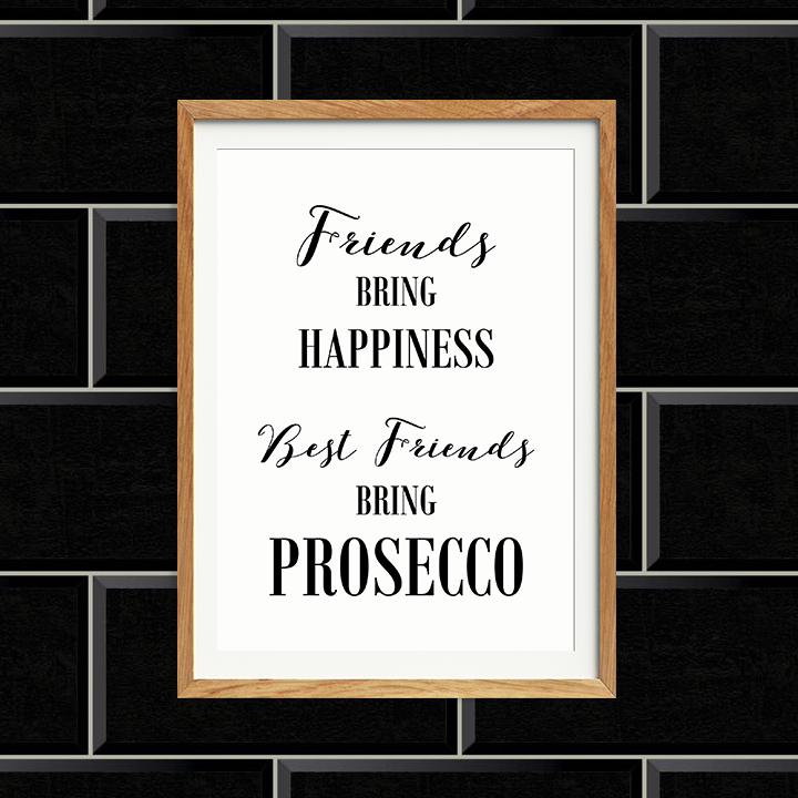 Best Friends bring prosecco print