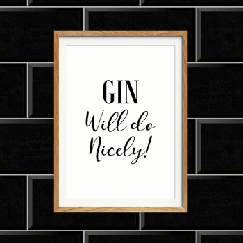 Gin Will do Print