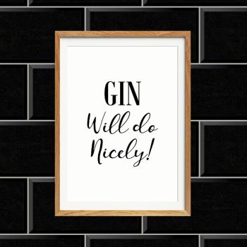 Gin Will do Print