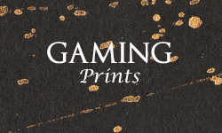 Gaming Prints