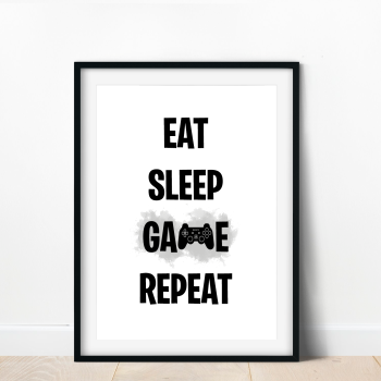 Eat Sleep Game Repeat Print
