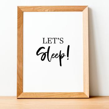 Let's Sleep Print