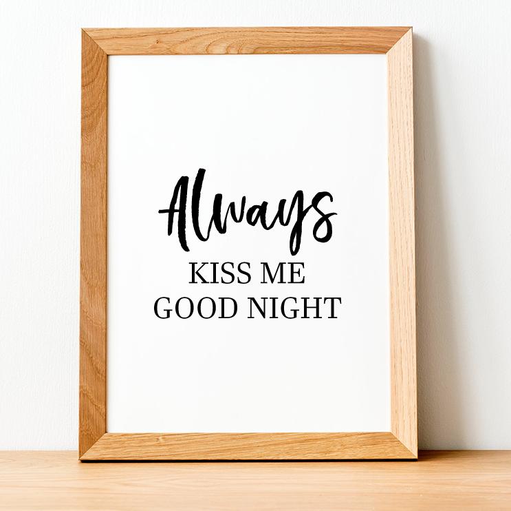 Always Kiss Print