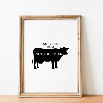 Not Your Mum Vegan Print