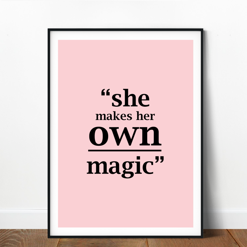 She makes her own magic Print