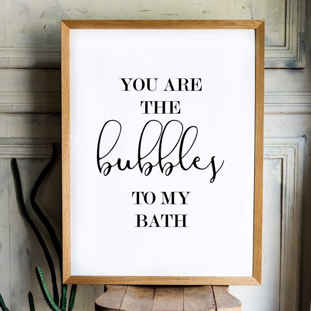 You are the bubbles Print