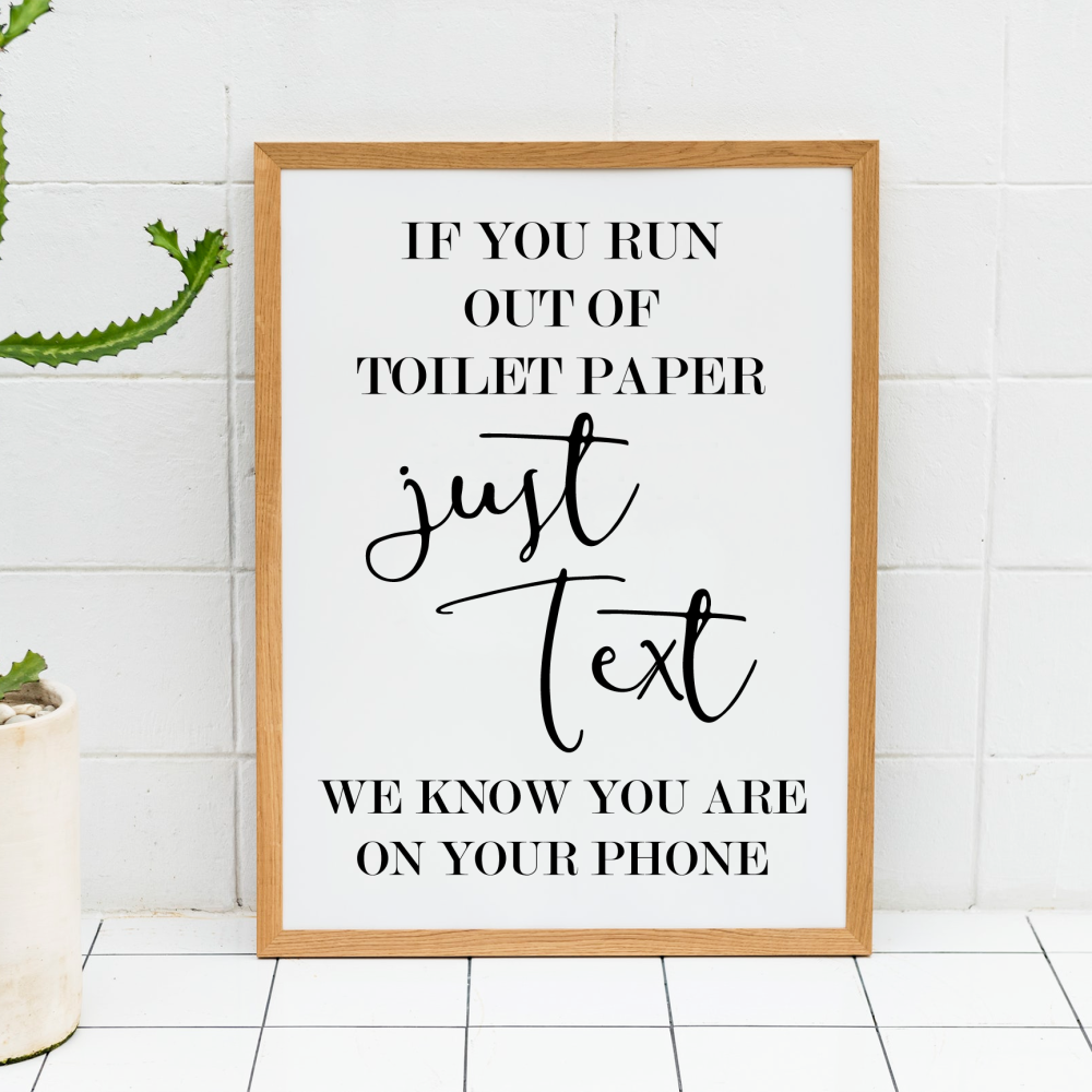 Just Text Bathroom Print