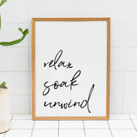 Relax Soak Unwind Bathroom Print