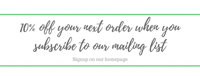 10% off your next order when you subscribe to our mailing list 3