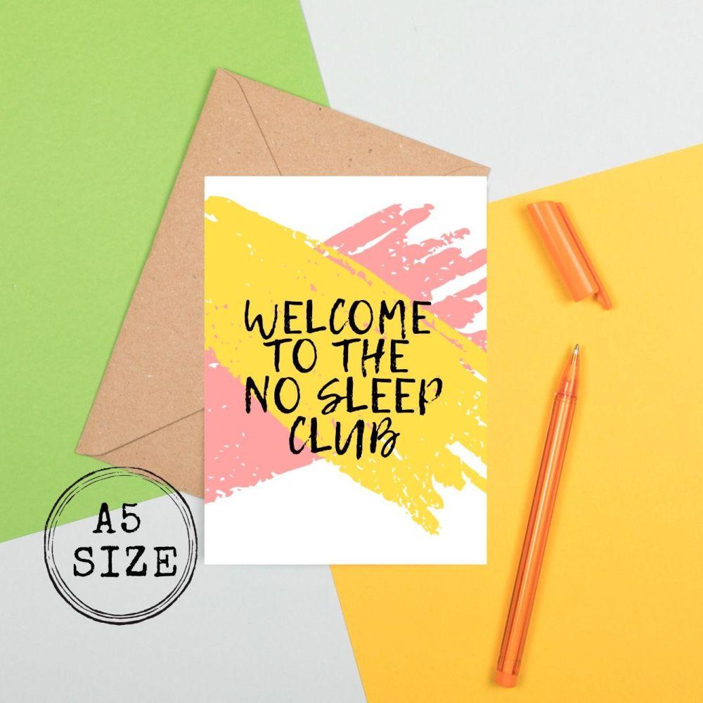 <!-- 020 -->New Mum Card - Welcome to the no sleep club