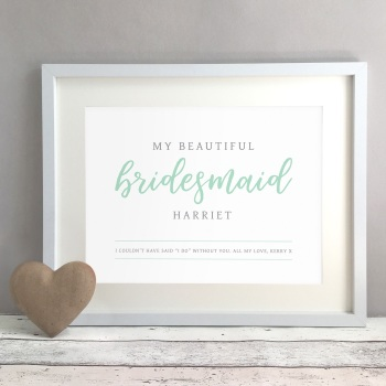 Beautiful Bridesmaid Wedding Gift Personalised Print