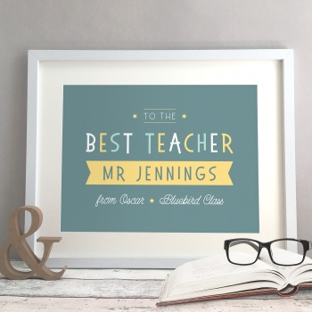 Best Teacher Personalised Gift Print