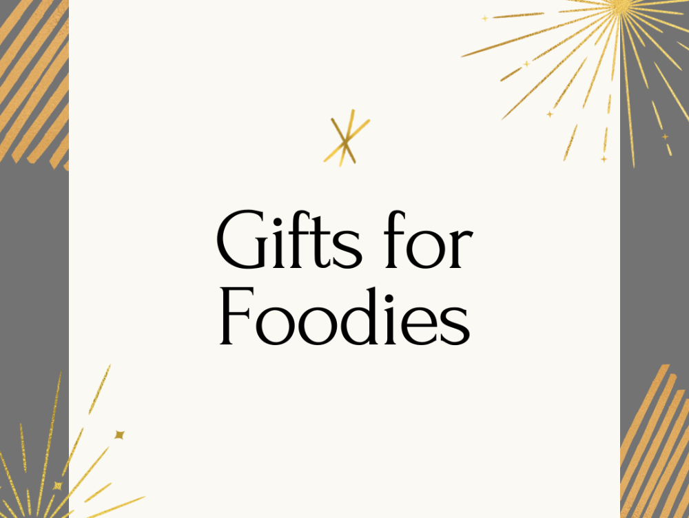 Shop Gifts for Foodies