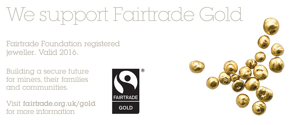 Fairtrade gold used in our jewellery
