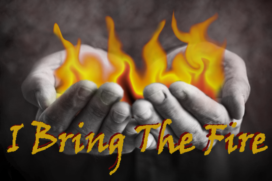 Ibringthefire