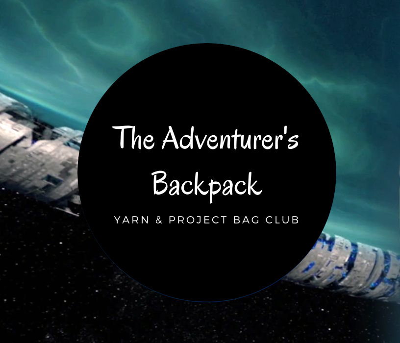 blac circle with the Text The Adventurer's Backpack , Yarn and project bag club. on top of a picture. inthe picture a silver metal object bisects the screen with  dark black and blue space below and a water like wave effect in sea glass and blue colours