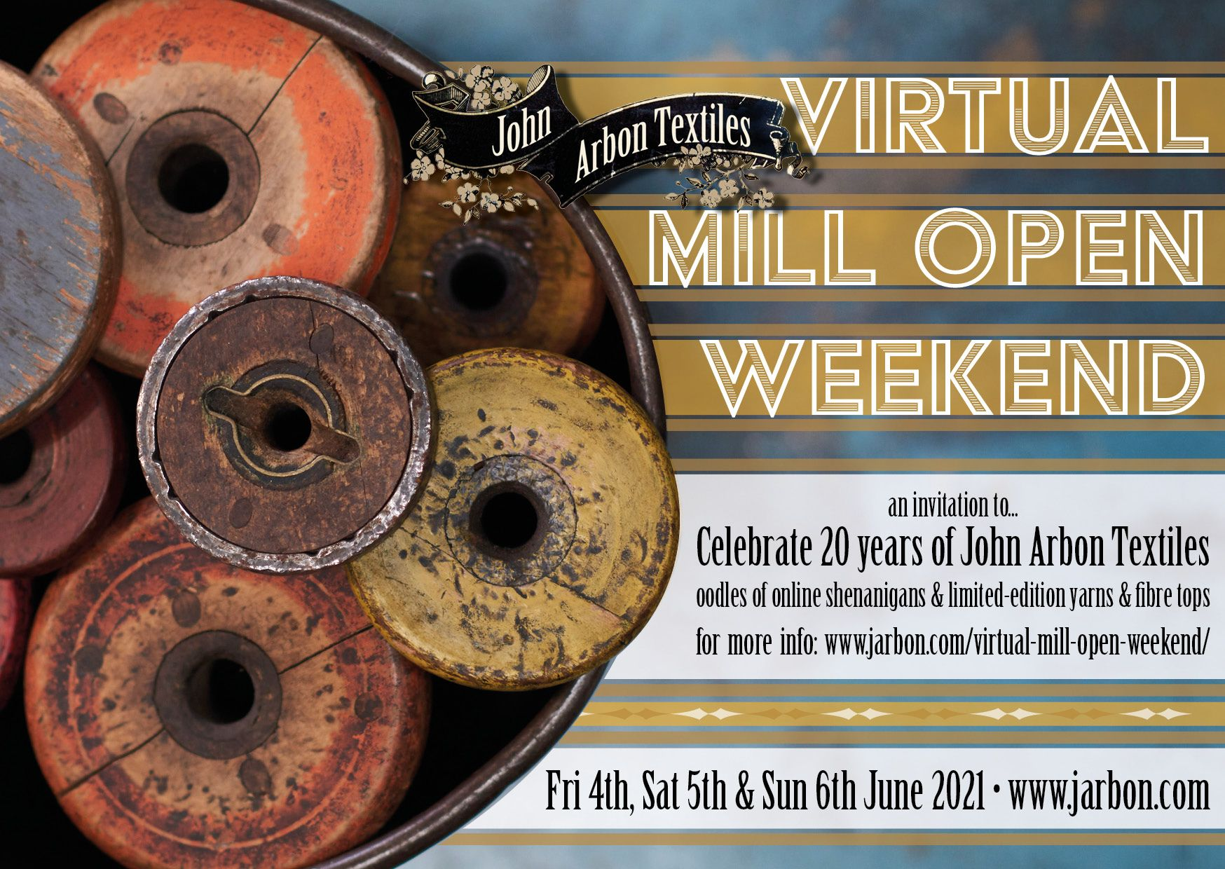 Picture of Yarn spools next to text discussion the Virtual Mill Open weekend