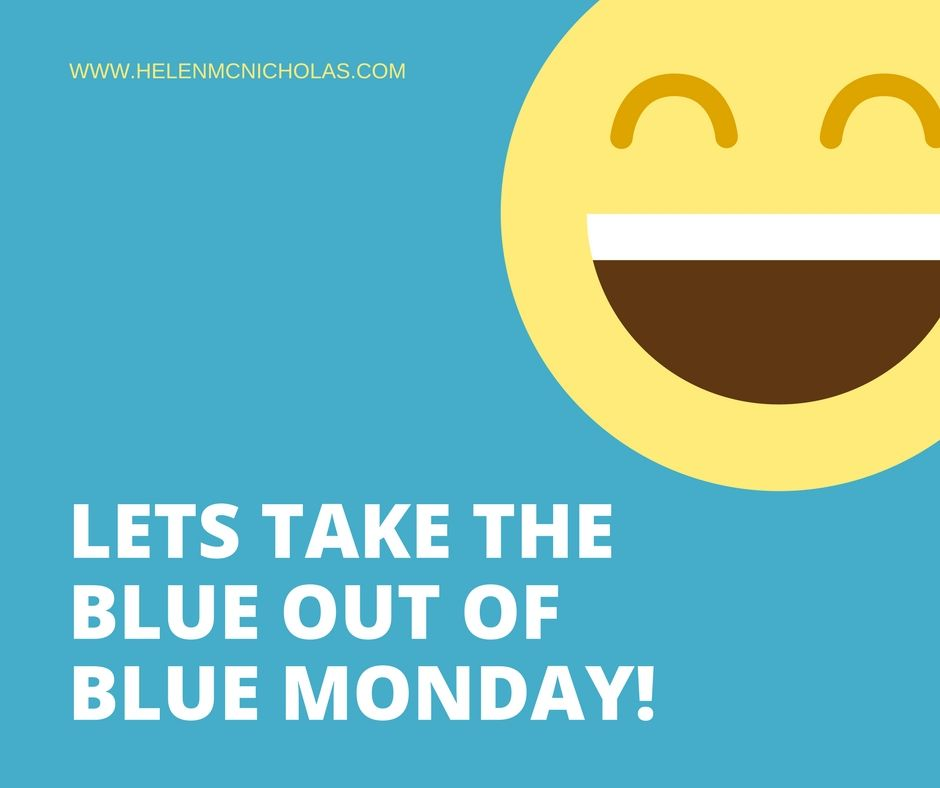 Lets take the blue out of blue monday!